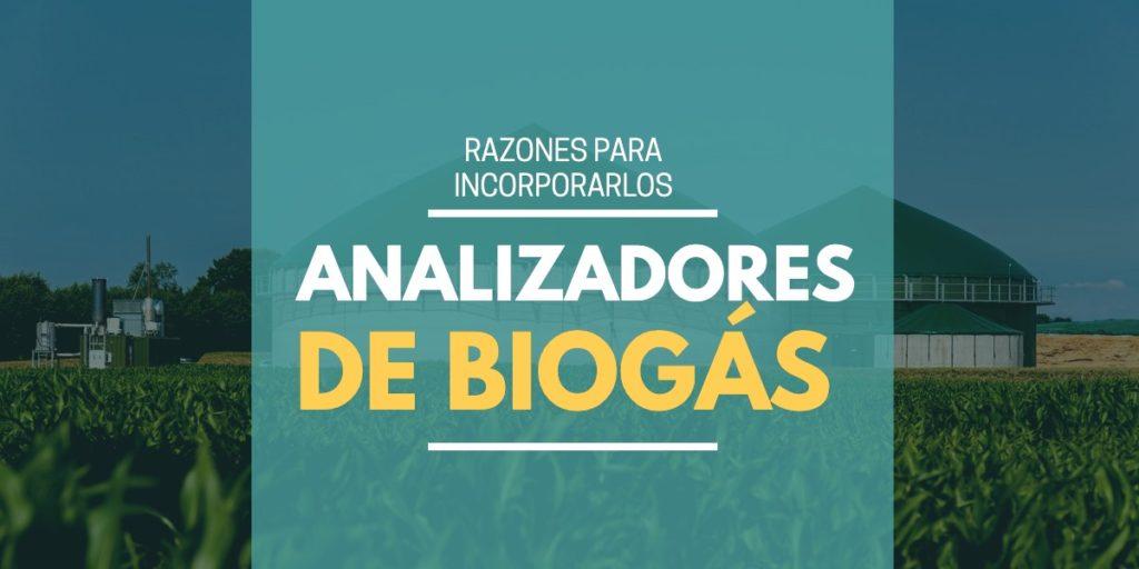 Analizadores de biogás