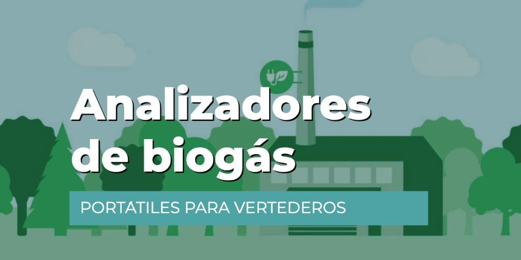 Analizadores de biogás portátiles para vertederos