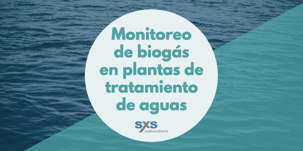 Monitoreo de biogás en plantas de tratamiento de aguas