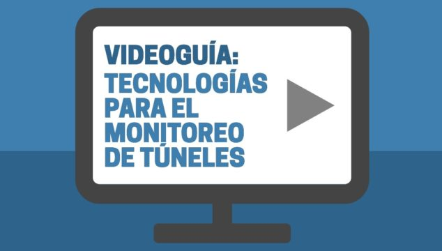 Tecnologías para el monitoreo de túneles
